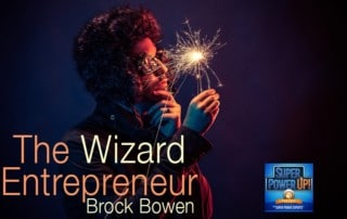 The Wizard Entrepreneur Brock Bowen