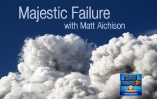 Majestic Failure with Matt Aichison