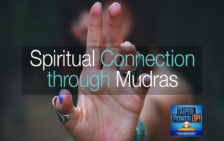 Spiritual Connection Through Mudras