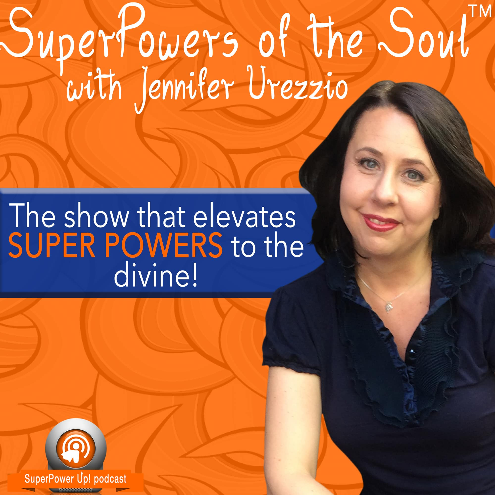 SuperPowers of the Soul