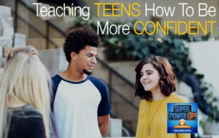 Teaching Teens how to be More Confident