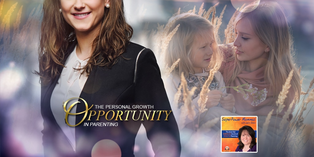 SPM - The Personal Growth Opportunity in Parenting - Tatiana Beridei
