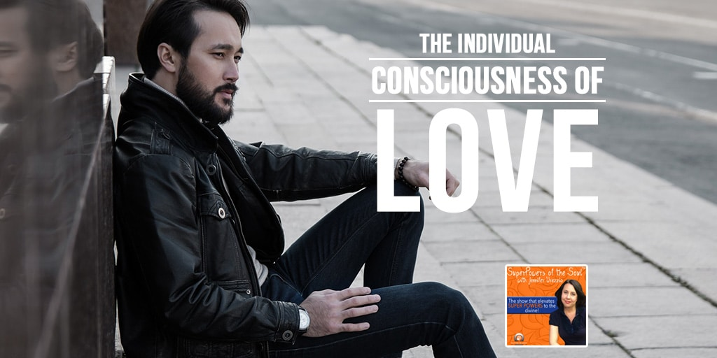 SPS – The Individual Consciousness of Love