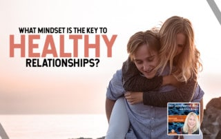 YSPM - What Mindset Is the Key to Healthy Relationships?